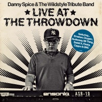 Danny Spice and the Wildstyle Tribute Band - Live At The Throwdown #EP @DannySpice_cog @DJCro